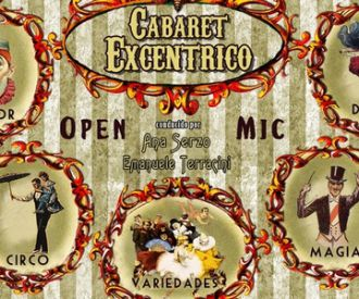 Cabaret Excéntrico (International Open Mic)