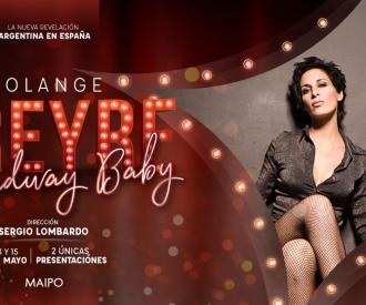Broadway baby - Solange Freyre