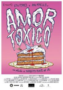 Cartel de la película Amor tóxico