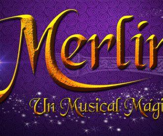 Merlín - Un Musical Mágico