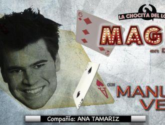 Magia en directo con Manu Vera