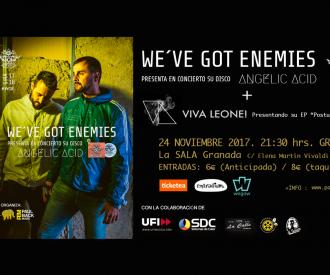 We´ve got enemies