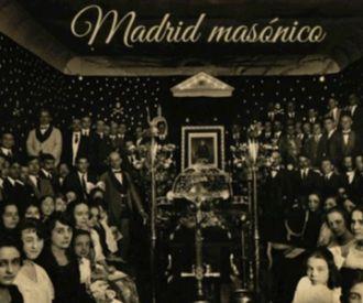 Descubre el Madrid masónico moderno