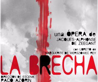 Opera - la Brecha - Hulencourt Symphony Orchestra & Choir